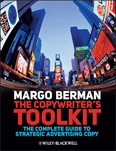 9781405199537: The Copywriter's Toolkit: The Complete Guide to Strategic Advertising Copy