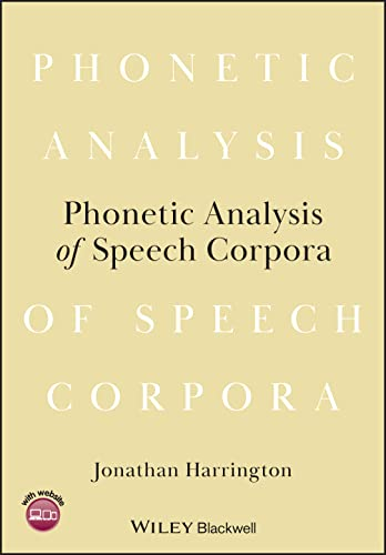 9781405199575: Phonetic Analysis of Speech Corpora