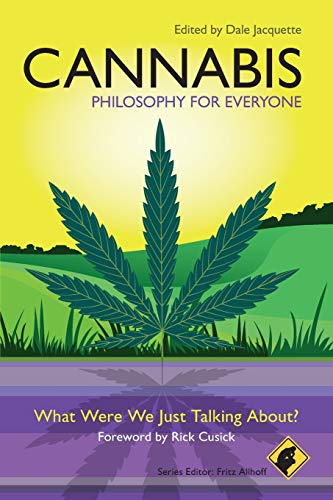 9781405199674: Cannabis: What Were We Just Talking About? (Philosophy for Everyone)