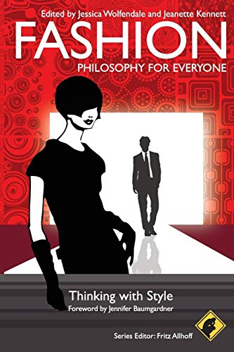 9781405199902: Fashion - Philosophy for Everyone: Thinking with Style