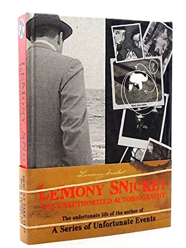 9781405200639: The Unauthorized Autobiography (Snicket, Lemony)