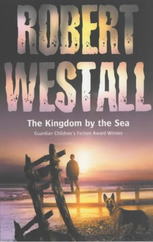 The Kingdom by the Sea: Westall, Robert