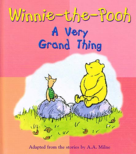 Winnie the Pooh A Very Grand Thing