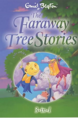 9781405201711: The Faraway Tree Stories: Three Books in One