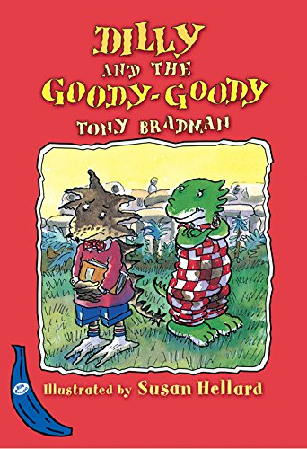 9781405202497: Dilly and the Goody-Goody (Blue Bananas)