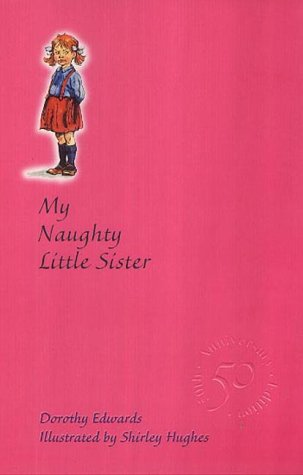 9781405202893: My Naughty Little Sister