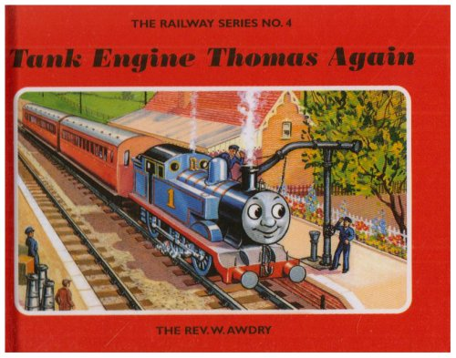9781405203340: The Railway Series No. 4: Tank Engine Thomas Again (Classic Thomas the Tank Engine)