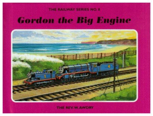 9781405203388: The Railway Series  No. 8 : Gordon the Big Engine (Classic Thomas the Tank Engine)