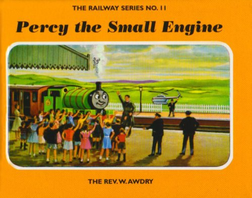 9781405203418: The Railway Series No. 11 : Percy the Small Engine (Classic Thomas the Tank Engine)