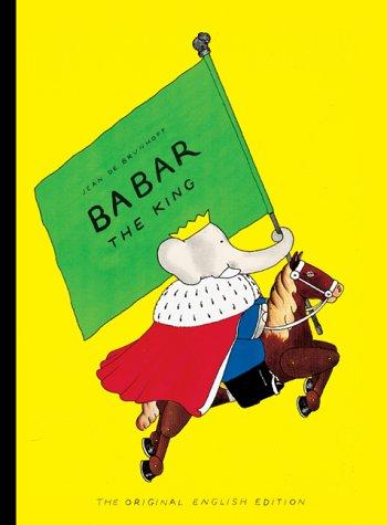 Babar the King: Jean de Brunhoff