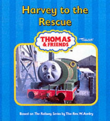 9781405204712: Harvey to the Rescue (Thomas & Friends)