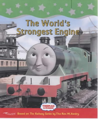 9781405204774: The World's Strongest Engine (Thomas & Friends)