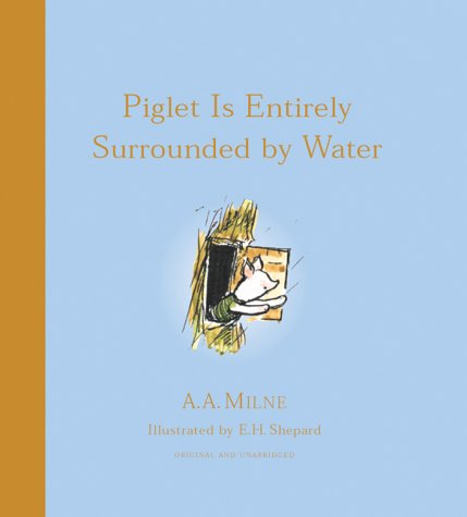 9781405204989: Piglet Is Entirely Surrounded By Water