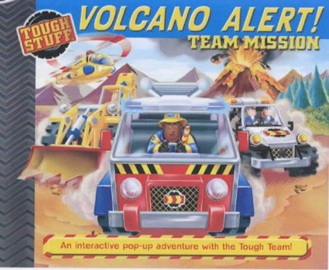 9781405205344: Volcan Alert! Team Mission (Tough Stuff)