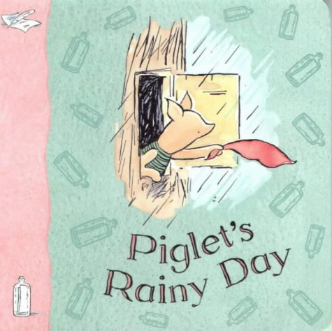 9781405205504: Piglet's Rainy Day (Winnie-the-Pooh Classic Board Books)