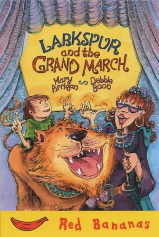 9781405205924: Larkspur and the Grand March (Red Bananas)