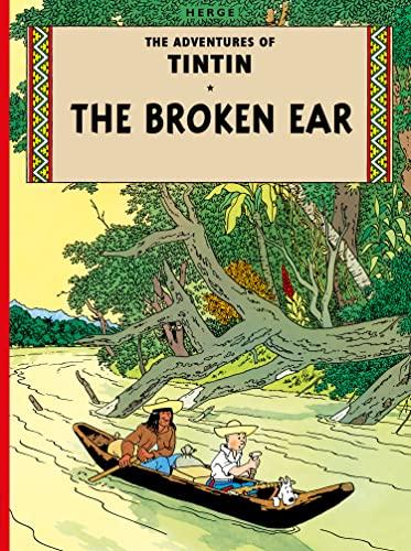 9781405206174: Tintin. The Broken Ear (The Adventures of Tintin)