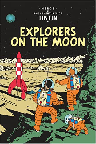 9781405206280: Explorers on the Moon (The Adventures of Tintin)