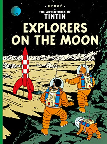Explorers on the Moon (Adventures of Tintin): Herge
