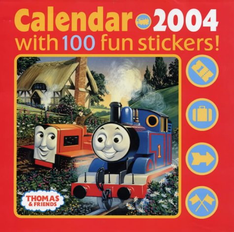 9781405206648: Thomas & Friends: Sticker Calendar 2004 (Calendar)