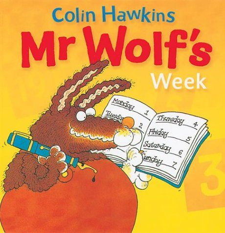 9781405206839: Mr.Wolf's Week (Mr. Wolf Books)
