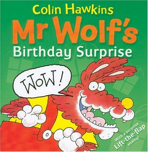 9781405206853: Mr Wolf's Birthday Surprise (Mr. Wolf Books)