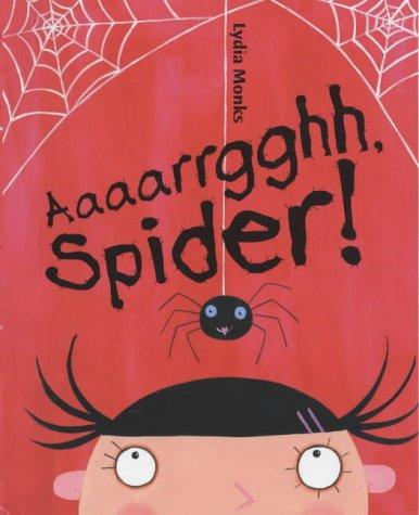 9781405206884: Aaaarrgghh, Spider!