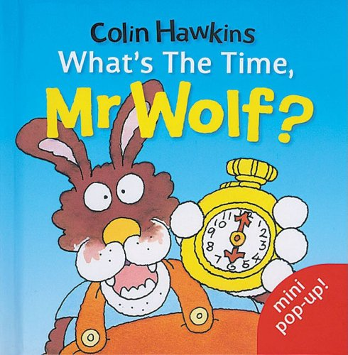 9781405207072: What's the Time, Mr.Wolf?: Mini Pop-up