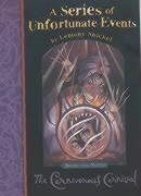 9781405207522: The Carnivorous Carnival (A Series of Unfortunate Events)