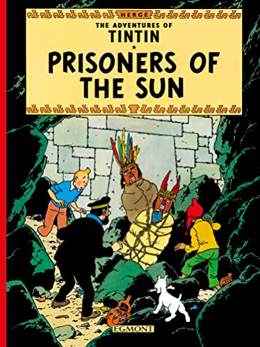 9781405208130: Tintin. Prisoners Of The Sun (The Adventures of Tintin)