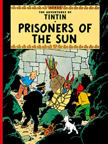 9781405208130: Prisoners of the Sun (The Adventures of Tintin) (Adventures of Tintin (Hardcover))