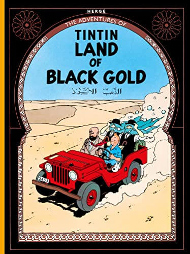 9781405208147: Land of Black Gold (The Adventures of Tintin)