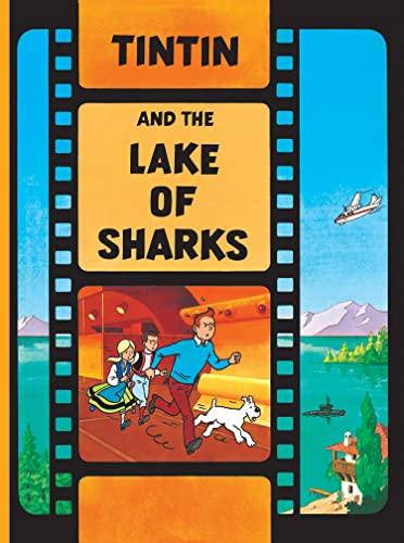 Tintin and the Lake of Sharks (Hardback): Herge