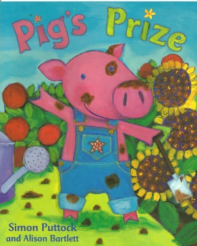 Pig's Prize (1405208805) by Alison Bartlett; Simon Puttock