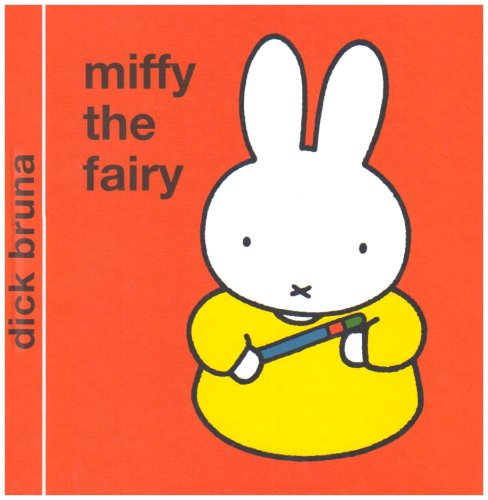 9781405209823: Miffy the Fairy (Miffy - Classic Hardbacks)