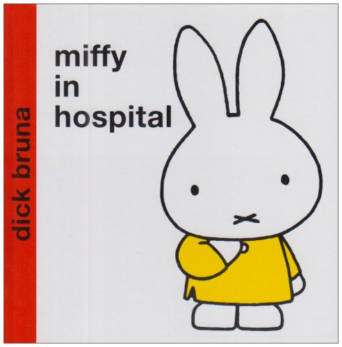 9781405209847: Miffy in Hospital