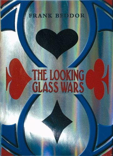 9781405209878: The Looking Glass Wars