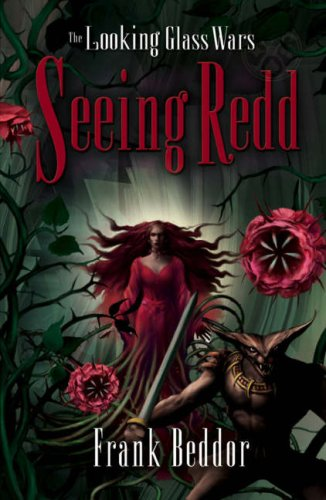 9781405209885: Seeing Redd (The Looking Glass Wars)