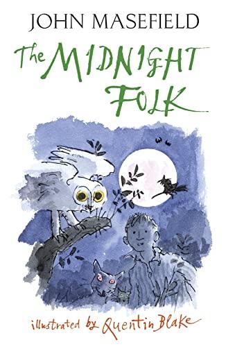 The Midnight Folk: John Masefield, Quentin