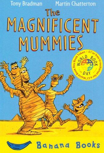 9781405210249: The Magnificent Mummies (Blue Bananas)