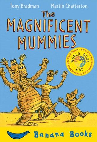 9781405210256: The Magnificent Mummies (Banana Books)