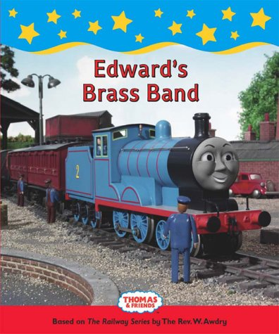 Edward's Brass Band (Thomas & Friends): Awdry, Rev. Wilbert