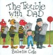 9781405211222: The Trouble With Dad