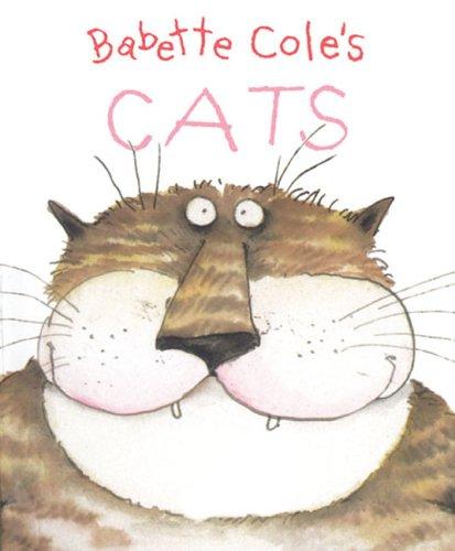 9781405211673: Babette Cole's Cats