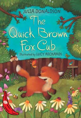 The Quick Brown Fox Cub: Red Banana (Banana Books): Richards, Lucy; Donaldson, Julia