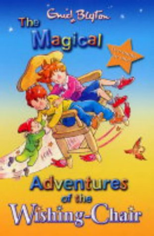9781405212830: The Magical Adventures of the Wishing Chair