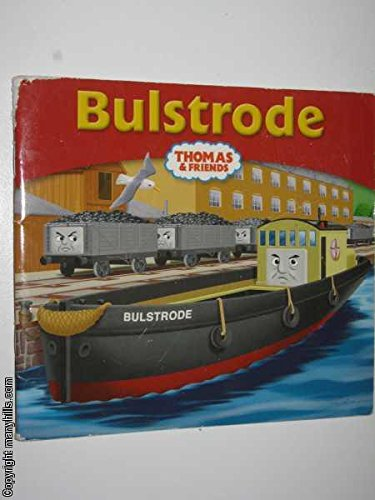 Bulstrode: Based on Works by the Rev W. Awdry: n/a