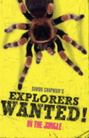 9781405214247: Explorers Wanted!: In the Jungle