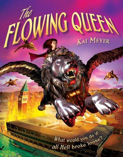 The Flowing Queen: Kai Meyer