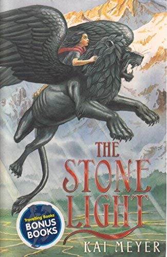 The Stone Light (Signed copy): Kai Meyer